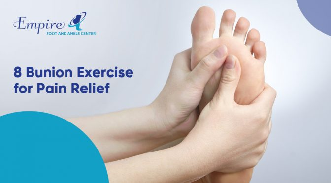 8 Bunion Exercise for Pain Relief